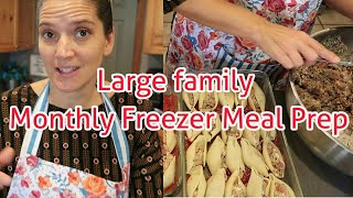 Large family Once a month FREEZER MEAL prep