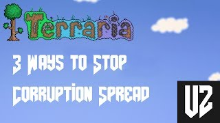 Terraria | 3 Ways to Stop Corruption Spread