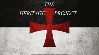 "The Heritage Project "" Templars "" pt.1"
