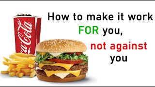 How I convert fast food into my benefits
