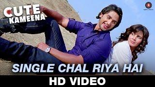 Single Chal Riya Hai - Cute Kameena | Mohit Chauhan | Krsna Solo | Nishant Singh & Kirti Kulhari,