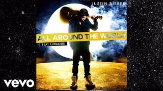 Justin Bieber   All Around The World (Lyric Video)