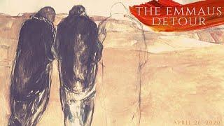 The Emmaus Detour