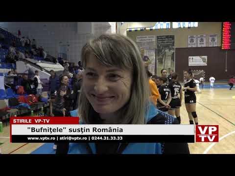 """""""Bufniţele"""" susţin România"""