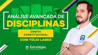 Análise Avançada de Direito Constitucional para Receita Federal - Prof. Túlio Lages