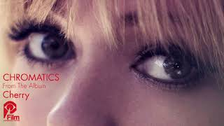 """CHROMATICS """"AT YOUR DOOR"""" Cherry (Deluxe) LP"""