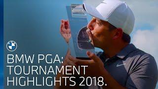 BMW PGA | Tournament Highlights 2018.