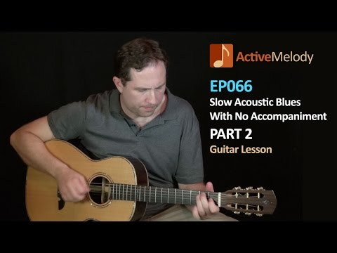 slow acoustic blues guitar lesson ep066