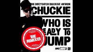 Chuckie 'Who Is Ready To Jump' (Glowinthedark Higher Club Remix) (Dirty)