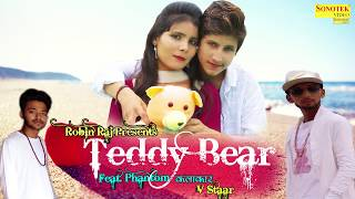 Teddy Bear || Masoom Sharma Feat. Phantom Kalakar, V Staar, Robin Raj || Haryanvi  Song