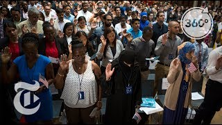 U.S. Citizenship's Final Step: The Oath   The Daily 360   The New York Times