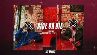 The Knocks   Ride Or Die (feat. Foster The People) [Official Audio]