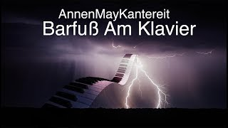 AnnenMayKantereit: Barfuß Am Klavier | English Lyrics