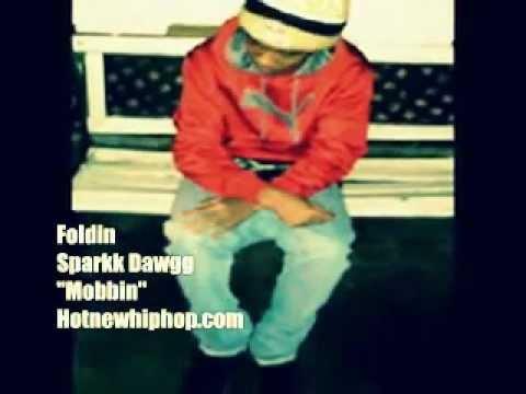 *2013 NEW RAP* FOLDIN - SPARKK DAWGG (@CockyAssSparkk) *MUSIC VIDEO*