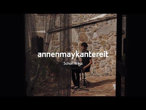 Schon krass - AnnenMayKantereit