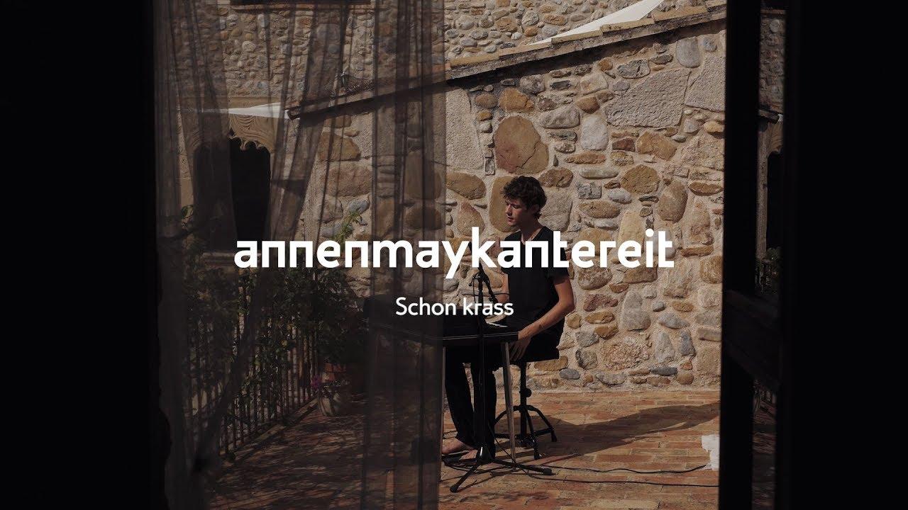 AnnenMayKantereit – Schon krass