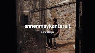 AnnenMayKantereit - Schon Krass