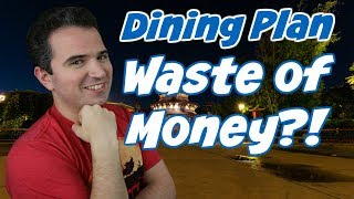 2019 Disney Dining Plans - Dont Waste Your Money!