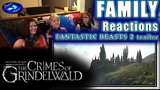 Fantastic Beasts 2 | The Crimes of Grindelwald | trailer | FAMILY Reactions
