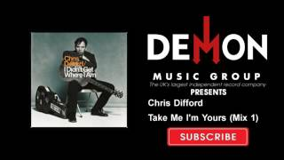 Chris Difford - Take Me I'm Yours (Mix 1)