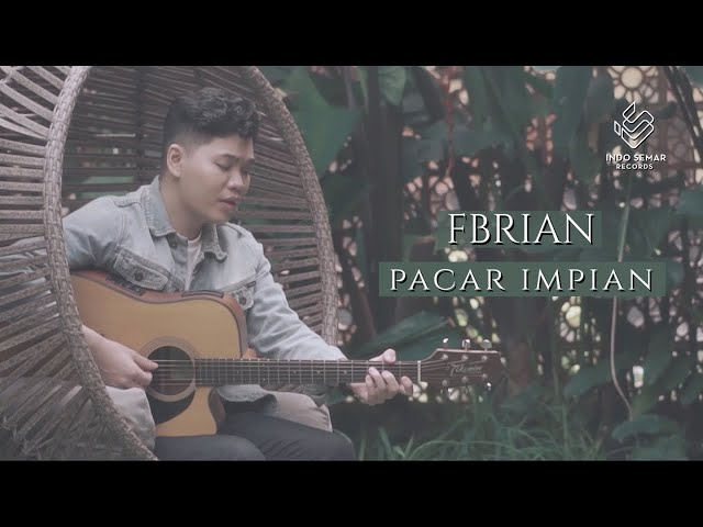 Fbrian - Pacar Impian (Official Music Video)