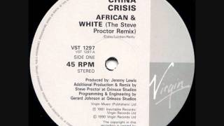 China Crisis - African & White - Steve Proctor Remix