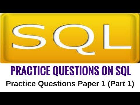 Practice Questions on SQL - Practice Questions Paper 1 (Part 1 ...