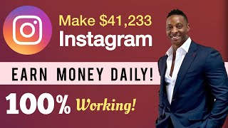 How To Earn $41,233 Online For FREE With Your Instagram Account | Make Money On Instagram