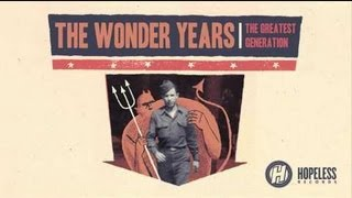 "The Wonder Years - ""The Greatest Generation"" (Album Review)"
