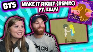 BTS (방탄소년단) 'Make It Right (feat. Lauv)' Official MV Reaction