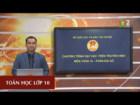 MÔN TOÁN - LỚP 10 | LUYỆN TẬP: DẤU CỦA TAM THỨC BẬC 2 (TIẾT 4) | 15H00 NGÀY 06.04.2020 | HANOITV
