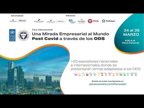 FORO INTERNACIONAL UNA MIRADA EMPRESARIAL AL MUNDO POST COVID A TRAVÉS DE LOS ODS | 25 de marzo