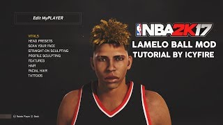 NBA 2K17 CHINO HILLS MOD #1 - LAMELO BALL CYBERFACE TUTORIAL | NBA 2K17 LAMELO BALL MOD