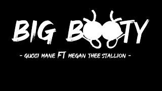 Gucci Mane   Big Booty (Lyrics) Feat Megan Thee Stallion ( Lyrics )