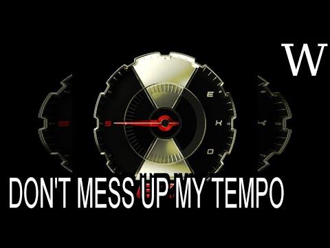 DON'T MESS UP MY TEMPO - WikiVidi Documentary