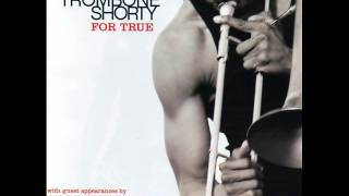 TROMBONE SHORTY - Then there was you feat