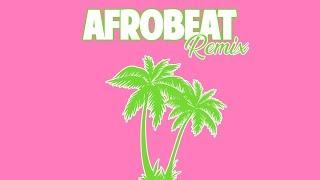 Afrobeat Remix | DJ Discretion