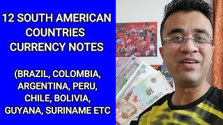 12 South American Countries Currency Notes (Argentina Peso, Brazil Real Rate Indian Rupees, PKR, BDT