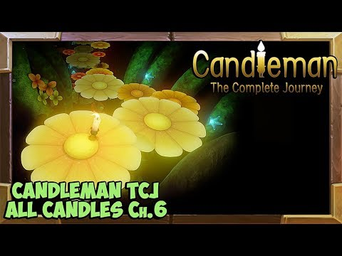 Candleman: The Complete Journey all Candles Guide Chapter 6