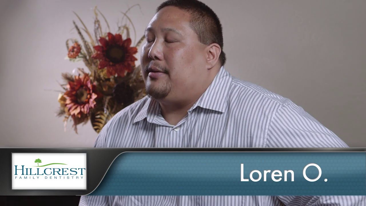 Loren Reviews Hillcrest Family Dentistry