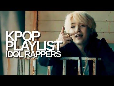 KPOP PLAYLIST #2 | idol rappers spit fire