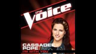 "Cassadee Pope: ""I'm With You"" - The Voice (Studio Version)"