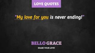 Best Love Quotes - Love is never ending
