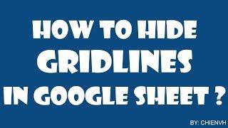 Google Spreadsheet Tips | #01 How to Hide Gridlines on Google Sheet?