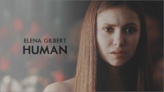 ► Elena Gilbert   Human