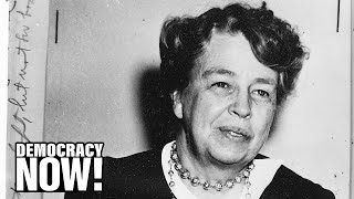 First Lady Of The World: Eleanor Roosevelts Impact On New Deal To U.N. Declaration Of Human Rights