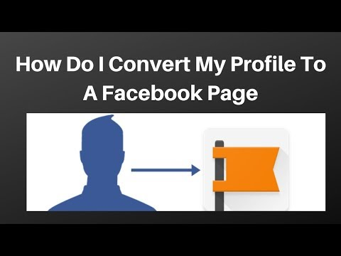 How do I convert my profile to a Facebook Page with 4 simple steps
