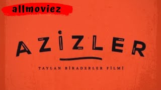 Picture of a movie: Azizler