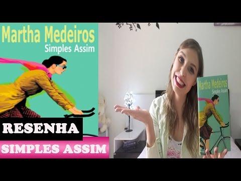 SIMPLES ASSIM- Martha Medeiros [resenha]