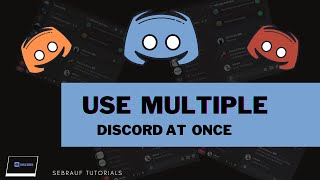 How to Use Discord Multiple Accounts at Once (3 Methods) -  2021